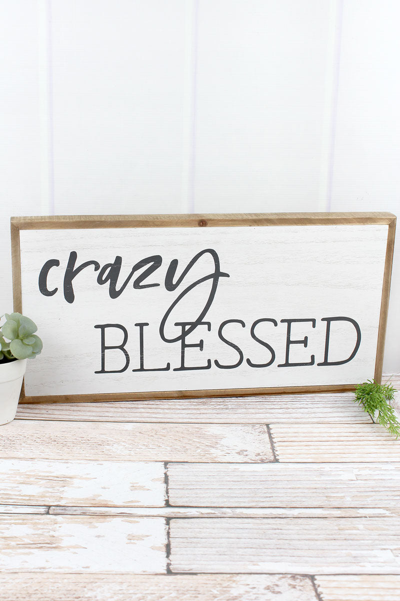 9.75 x 19.75 'Crazy Blessed' Wood Framed Wall Sign