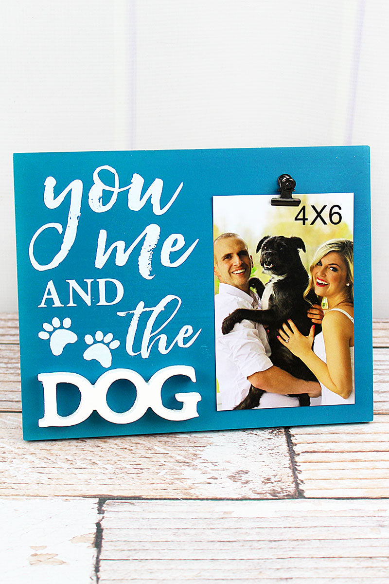 8 x 10 'You Me And The Dog' Wood 4x6 Photo Display