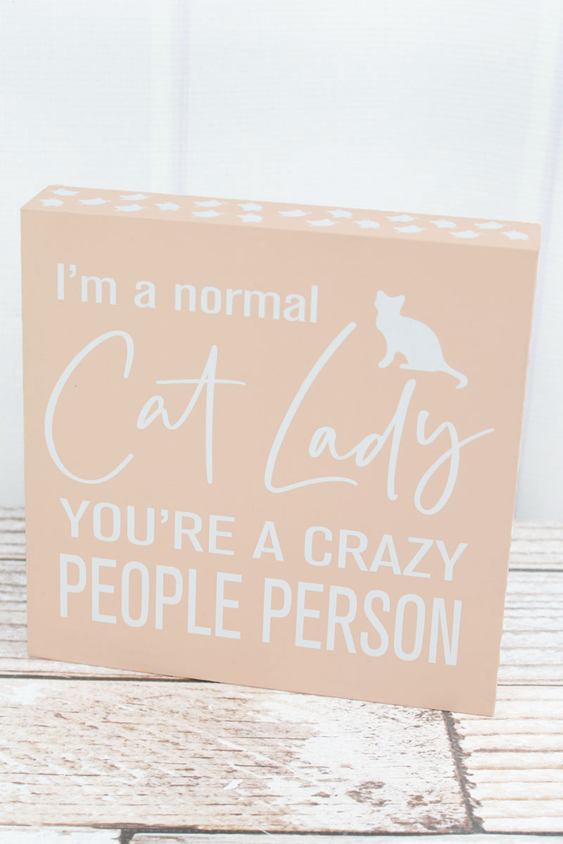 8 x 8 'Normal Cat Lady' Wood Tabletop Box Sign
