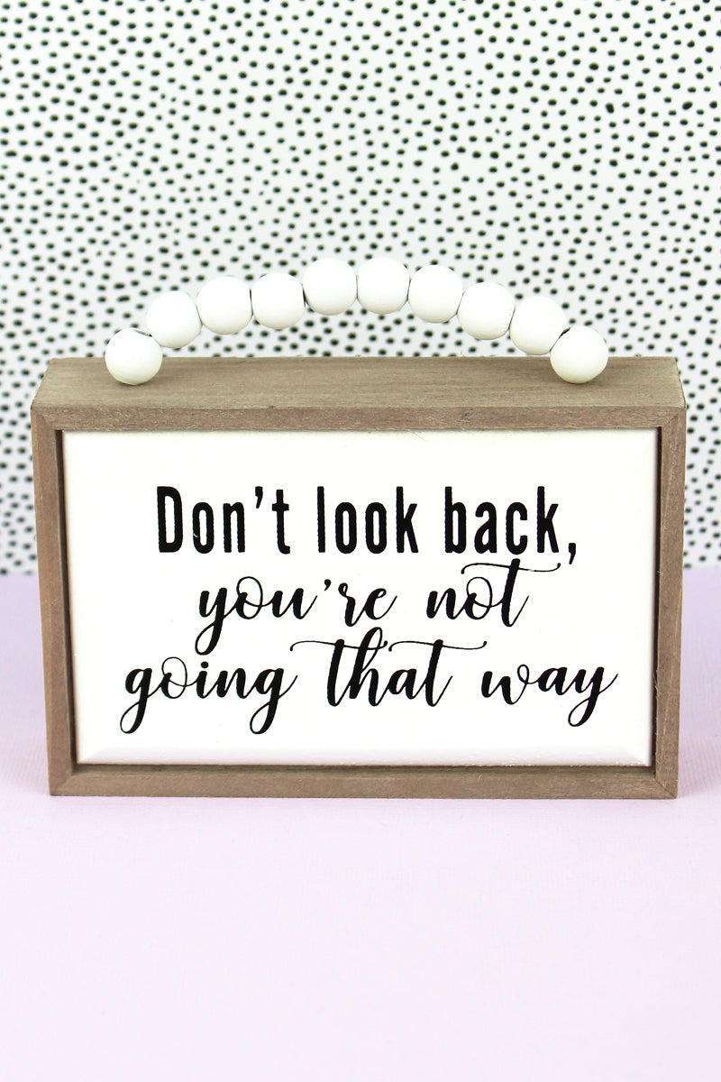 3.5 x 5 'Don't Look Back' Wood Beaded Box Sign