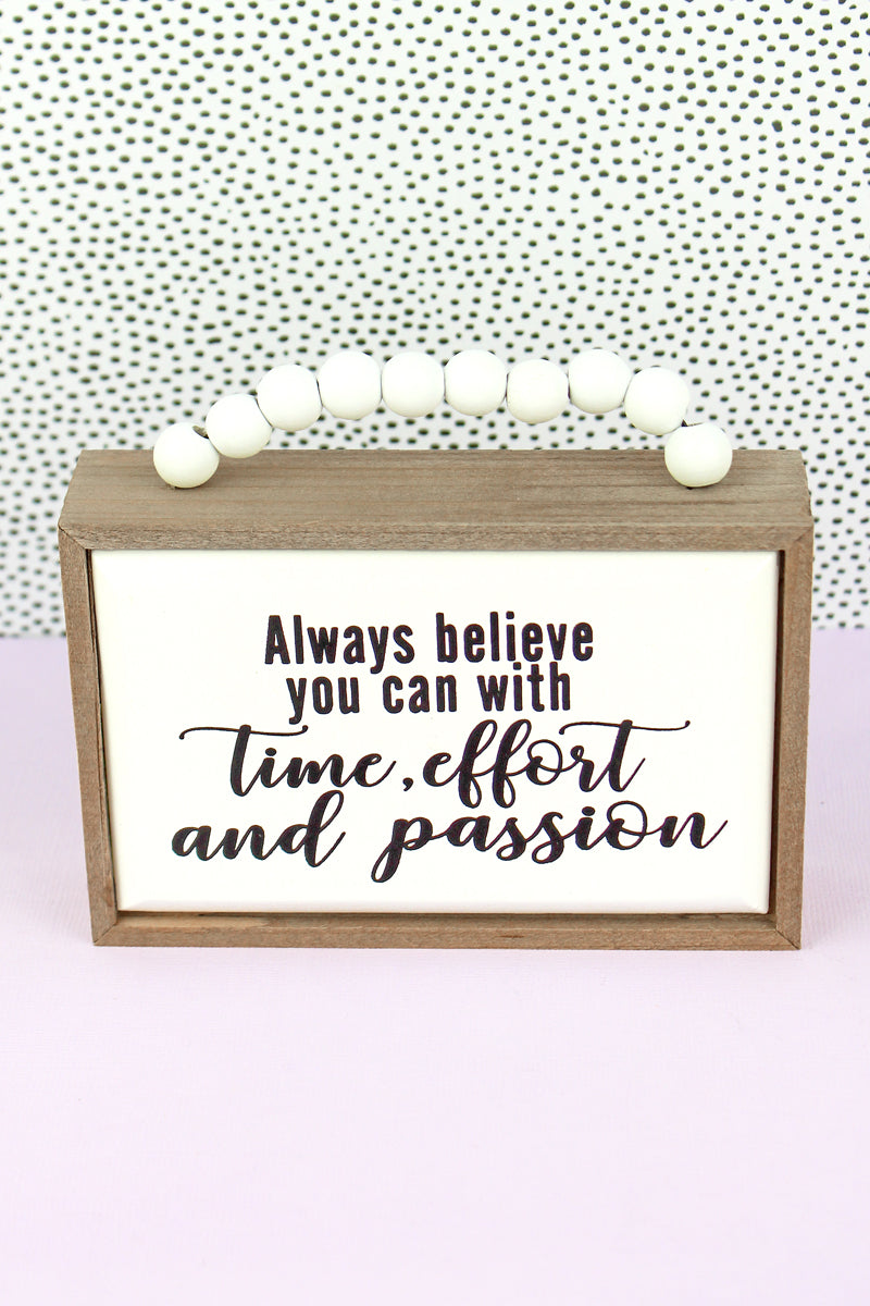 3.5 x 5 'Always Believe You Can' Wood Beaded Box Sign