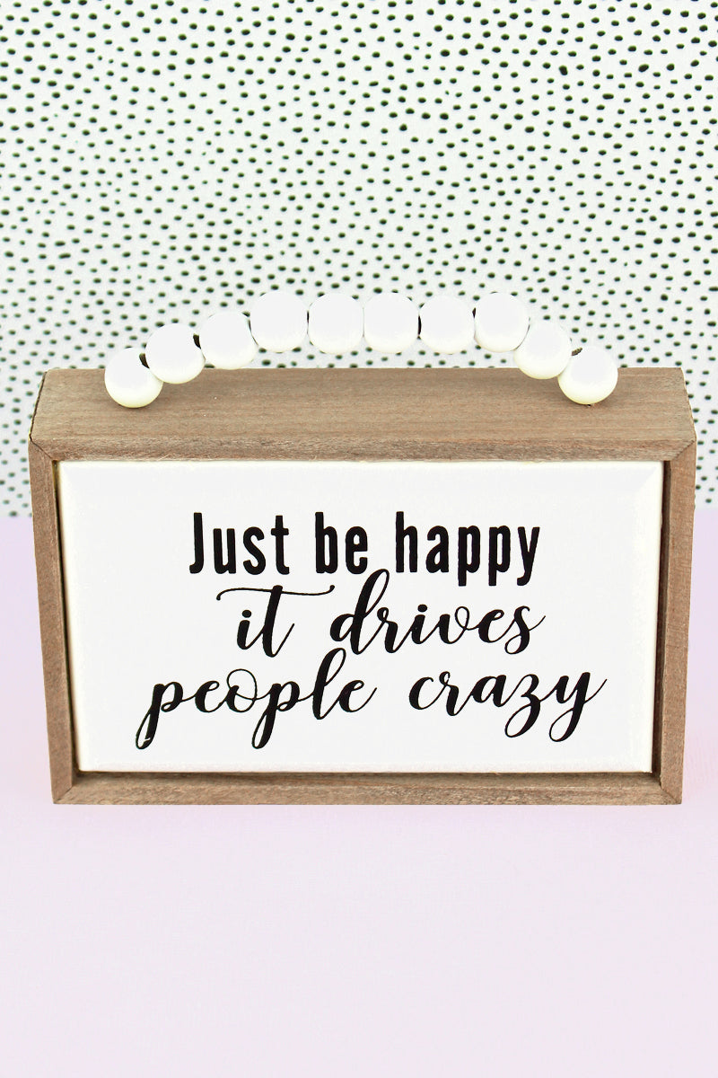 3.5 x 5 'Just Be Happy' Wood Beaded Box Sign