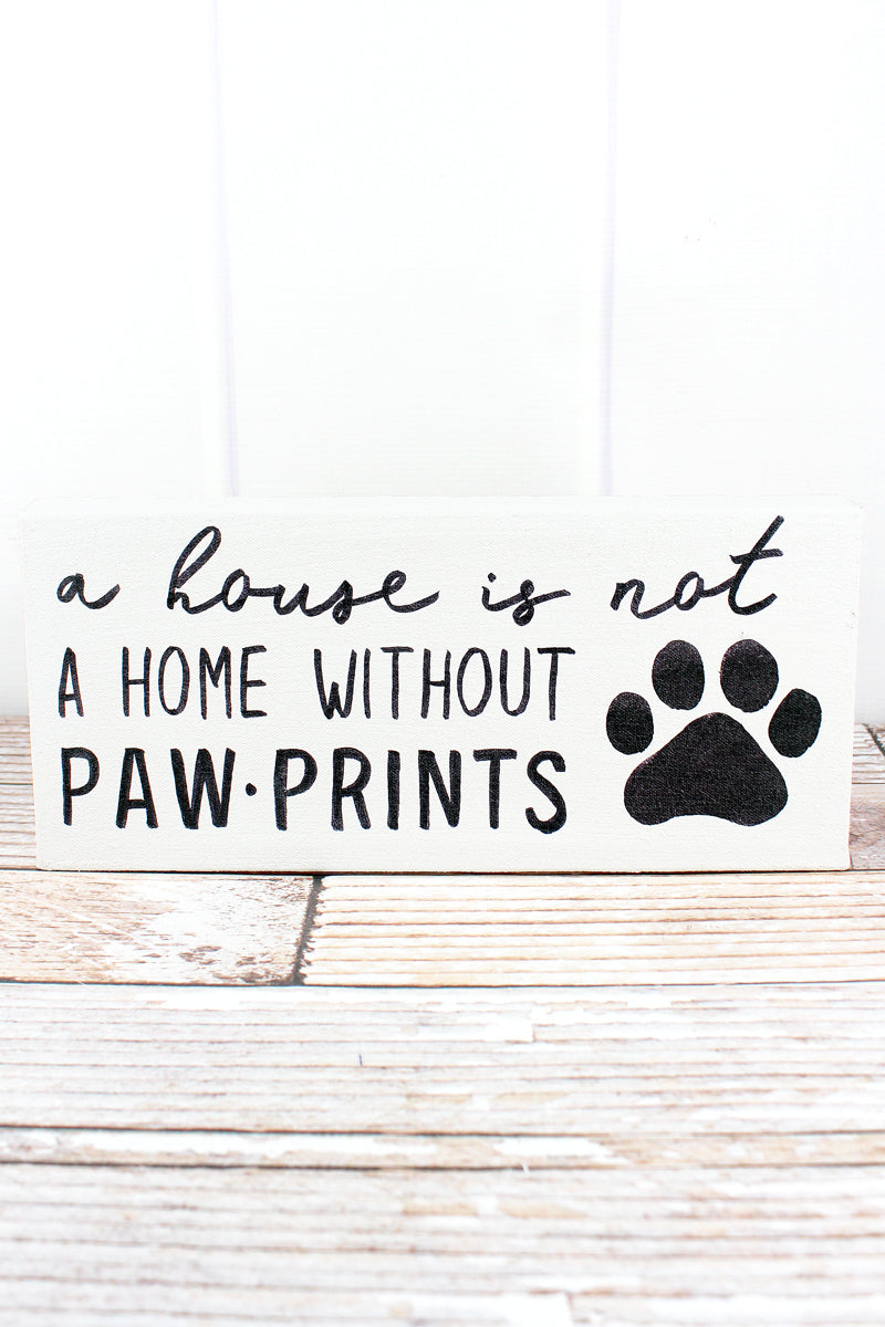 6 x 8.75 'Not A Home' Paw Print Canvas Sign
