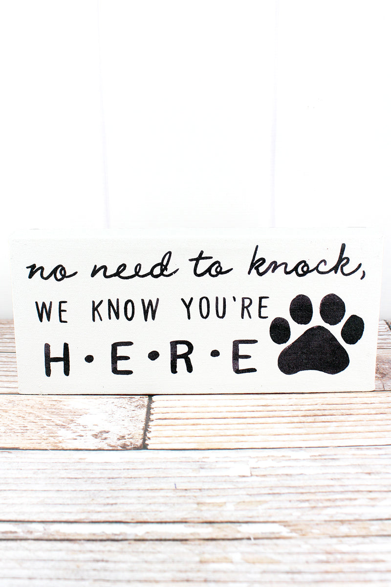 6 x 8.75 'No Need To Knock' Paw Print Canvas Sign