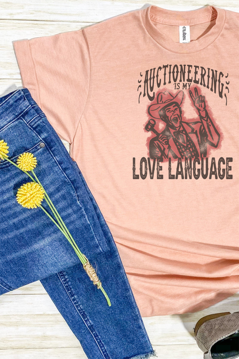 Auctioneering Is My Love Language Unisex Blend Tee