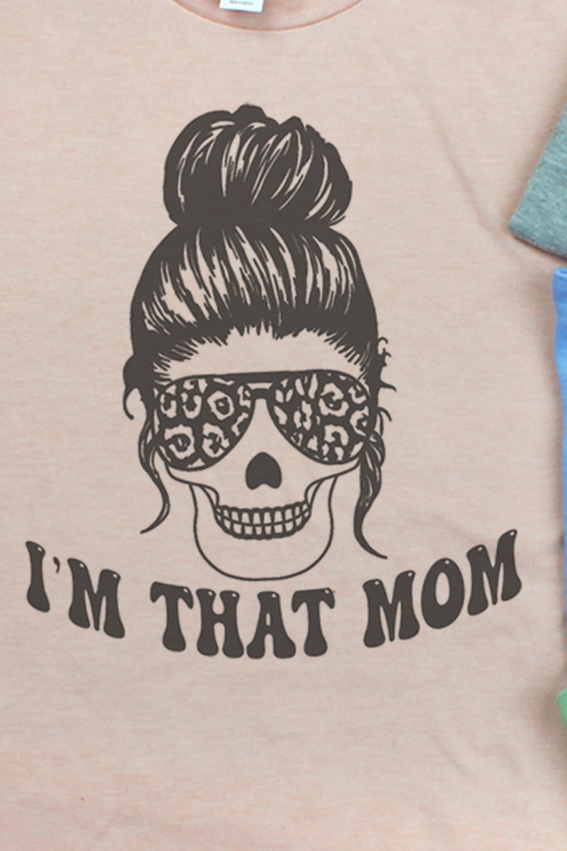 I'm That Mom Skull Unisex Blend Tee