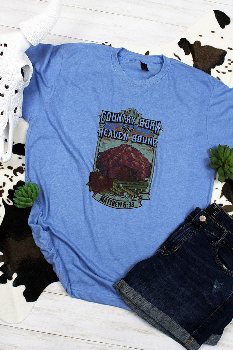 Country Born Heaven Bound Unisex Blend Tee