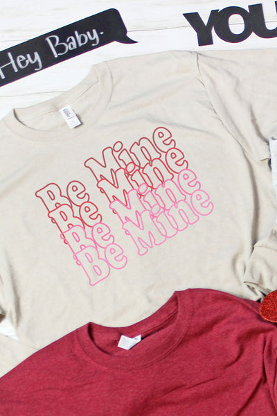 Be Mine Stacked Unisex Dri-Power Long-Sleeve 50/50 Tee
