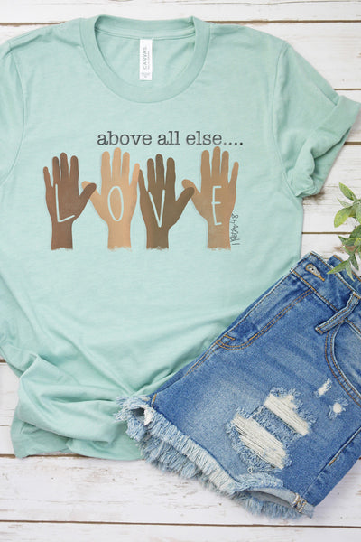 Love Above All Else Tri-Blend Short Sleeve Tee