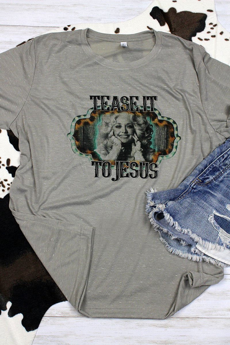 Tease It To Jesus Unisex Short Sleeve Tee