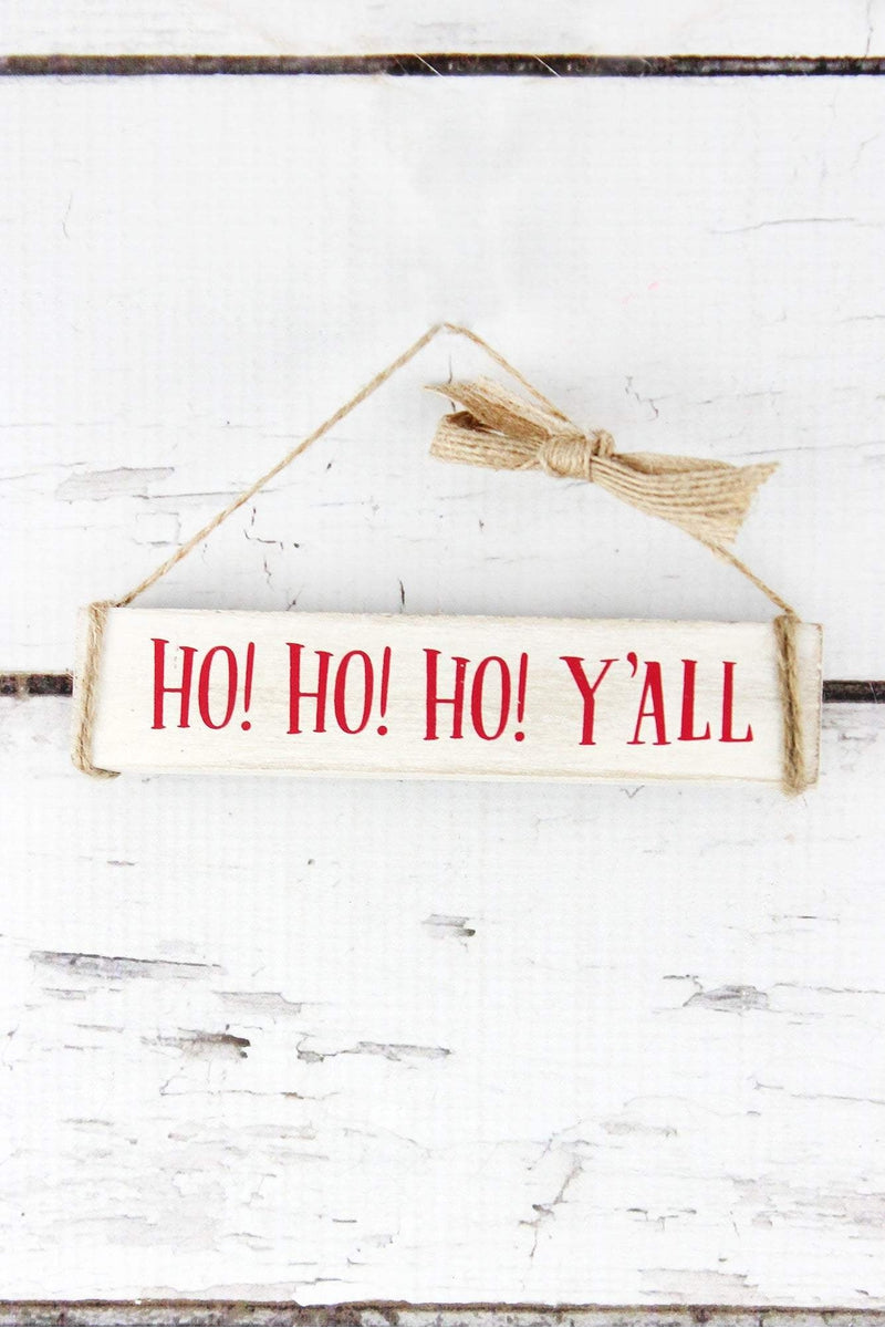 Ho! Ho! Ho! Y'all Wood Bar Ornament, 1.25""