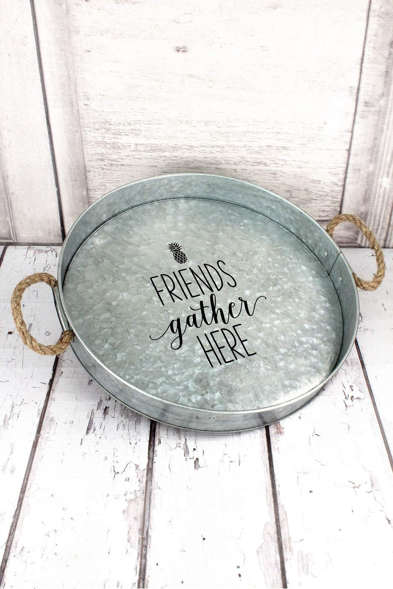 Friends Gather Here Galvanized Metal Large Round Serving Tray #59680