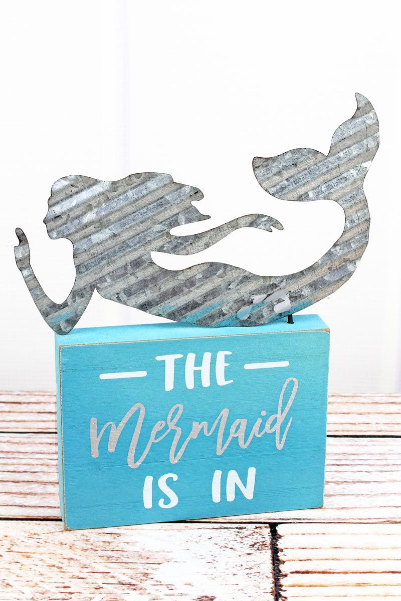 Limited Quantity! 9.25 x 8 'Mermaid Is In' Wood with Cut-Out Tin Mermaid Tabletop Sign