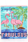 7.5 x 6 'Feeling Fabulous' Flamingo Wood Box Sign