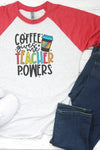 Coffee Teacher Powers Tri-Blend Unisex 3/4 Raglan