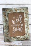 14 x 11 'It Is Well' Embossed Metal Framed Wood Sign