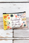 She Believed She Could Zippered Coin Purse