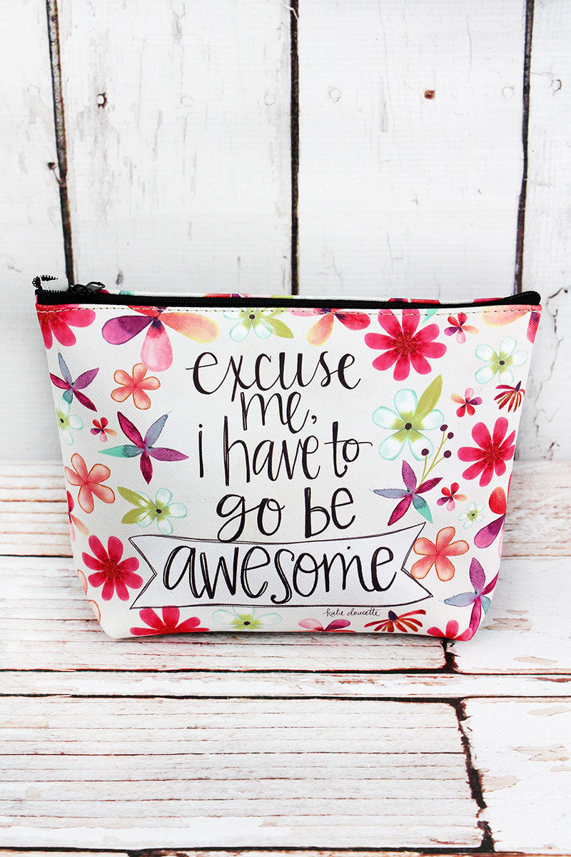 Go Be Awesome Cosmetic Bag