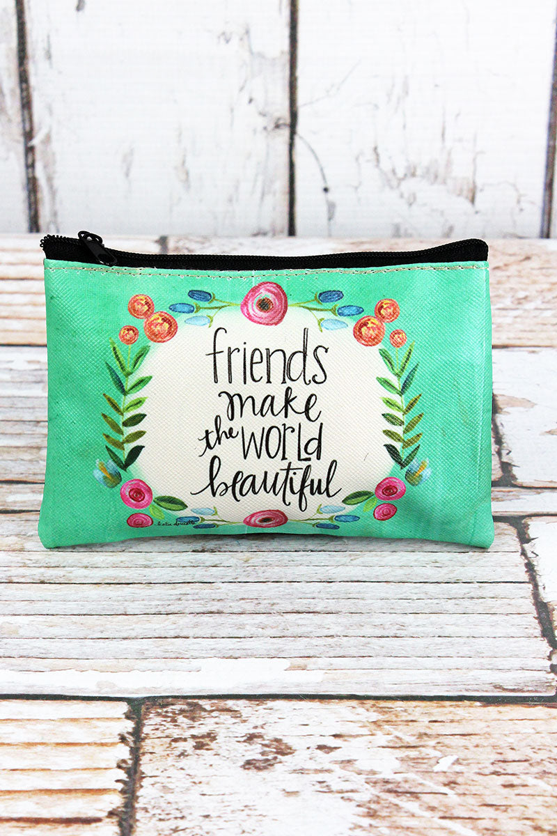 Friends Make The World Beautiful Zippered Coin Purse