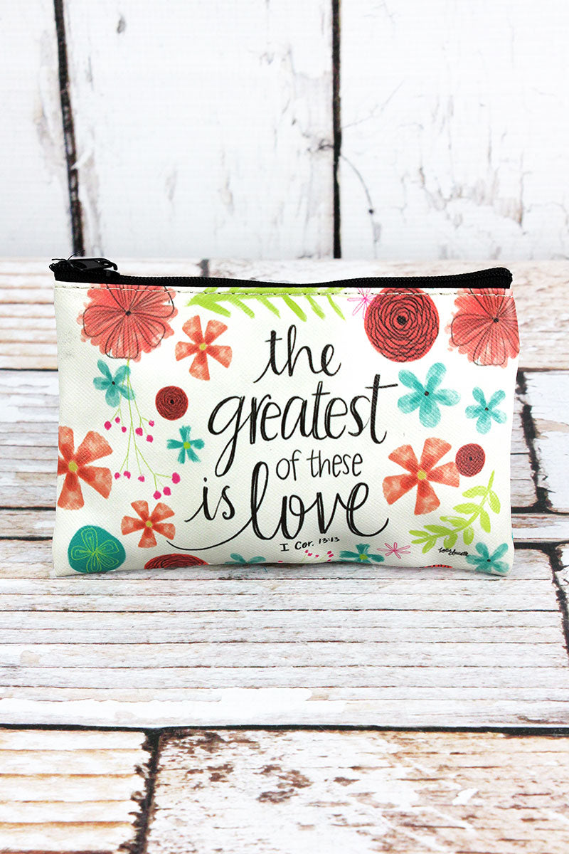The Greatest Of These Is Love Zippered Coin Purse