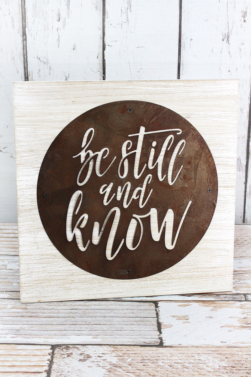 11.5 x 11.5 Be Still & Know Acid Wash Metal Disk and Wood Sign