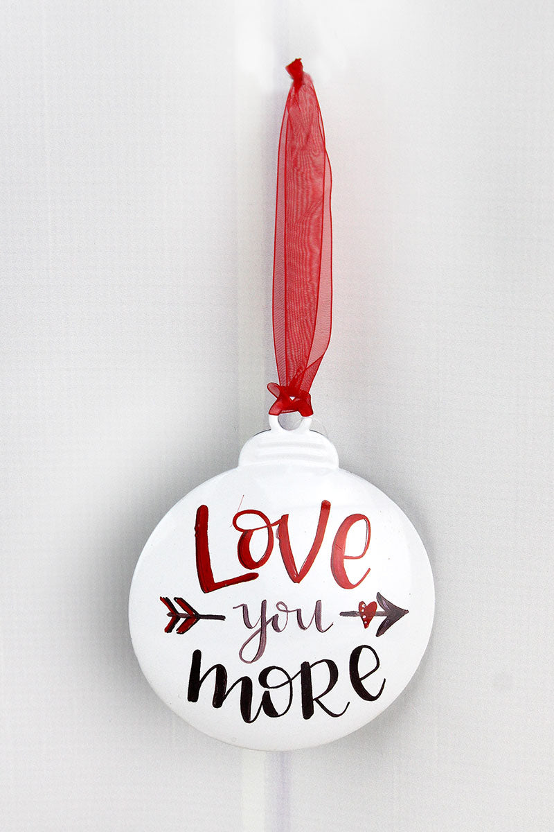 5 x 4.25 Love You More Ornament