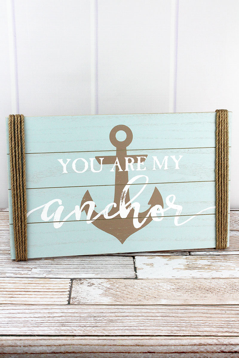 12 x 19 'You Are My Anchor' Rope Accented Wood Wall Sign