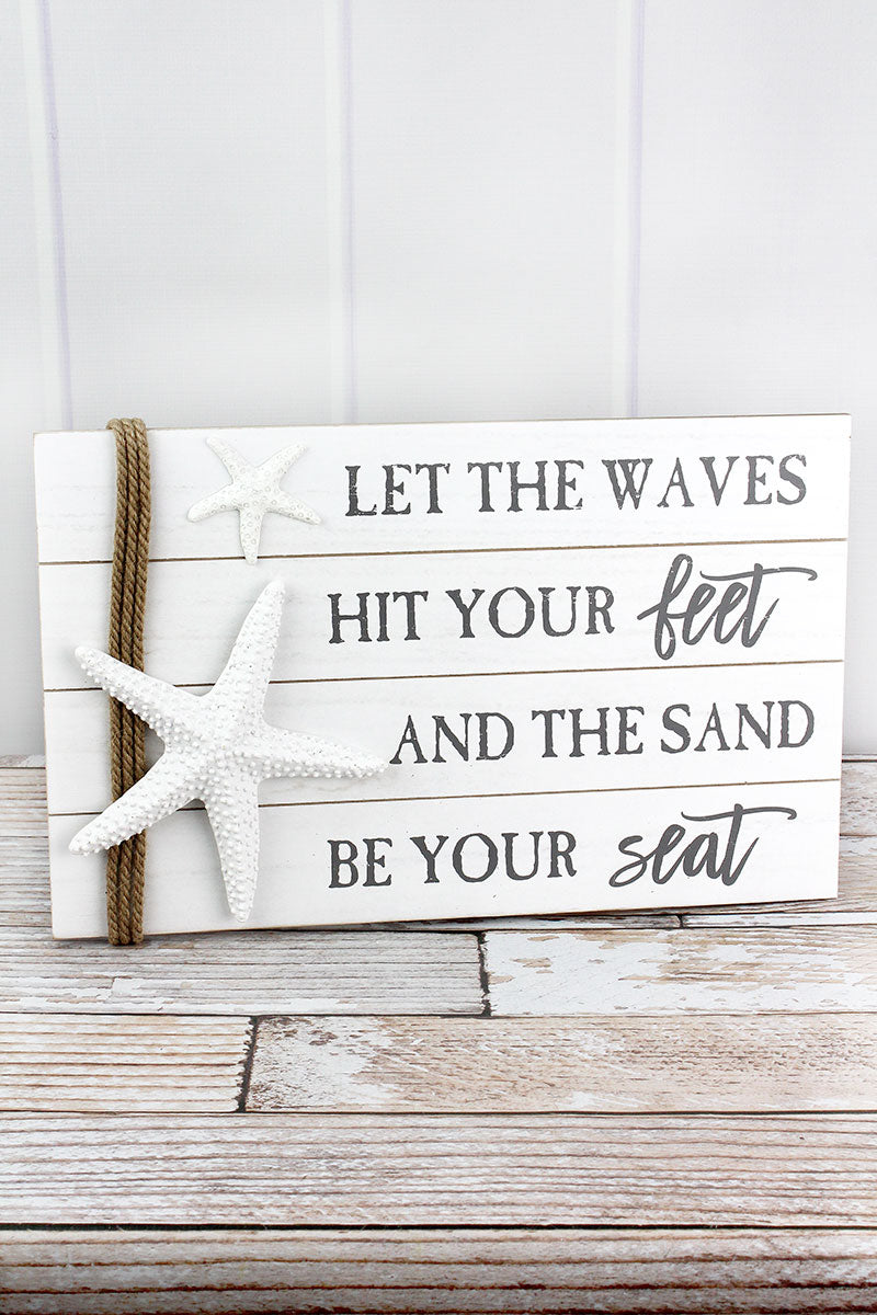 12 x 19 'Waves Hit Your Feet' Starfish Accented Wood Wall Sign