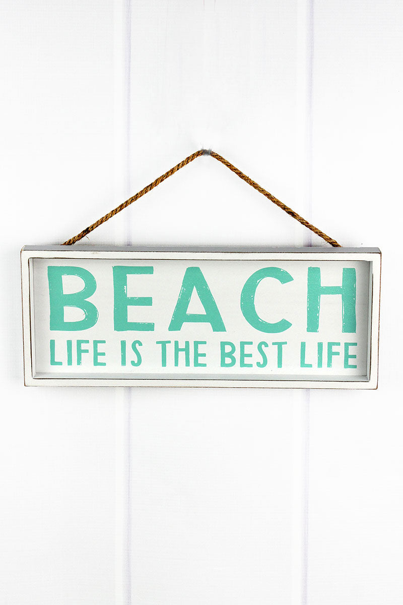6 x 15 'Beach Life Is The Best Life' Wood Framed Wall Sign