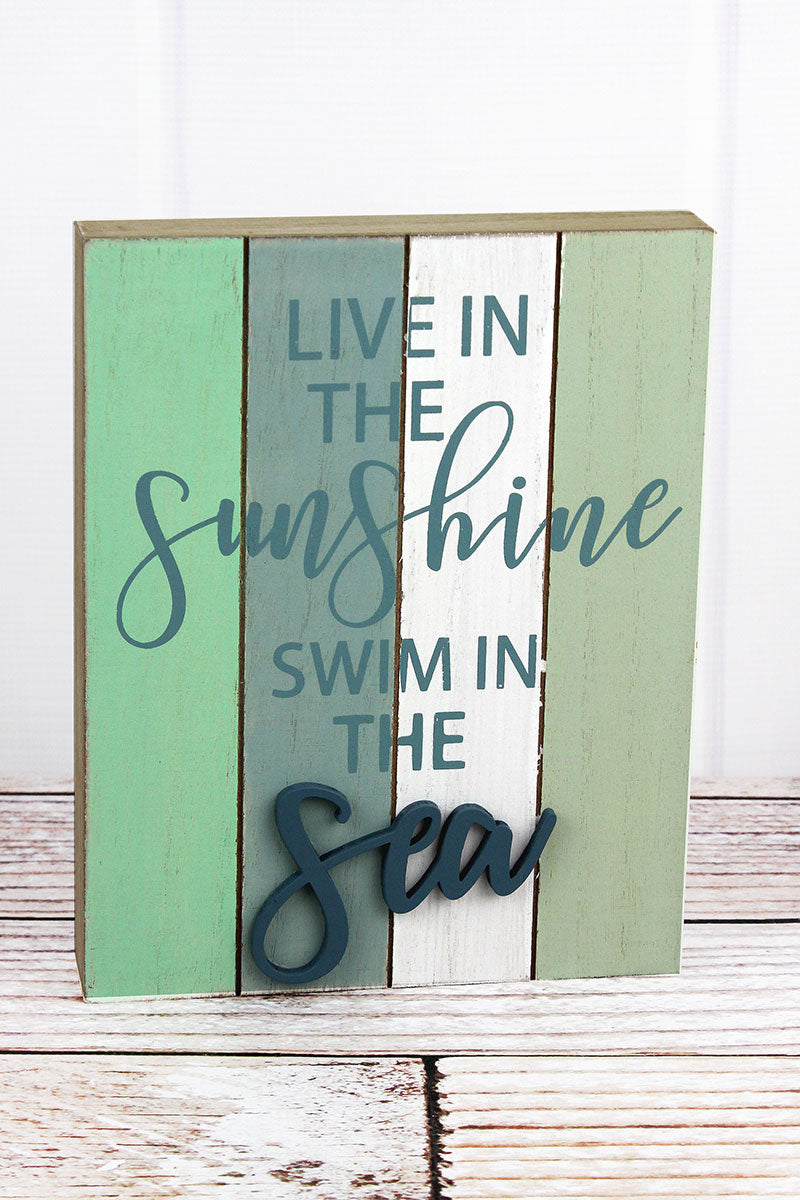 9.5 x 7.5 'Live In The Sunshine' Wood Block Sign