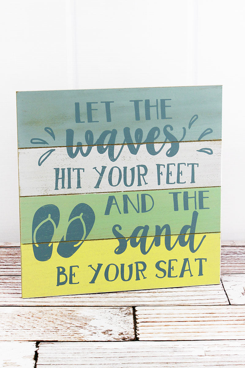 12 x 12 'Waves Hit Your Feet' Wood Wall Sign