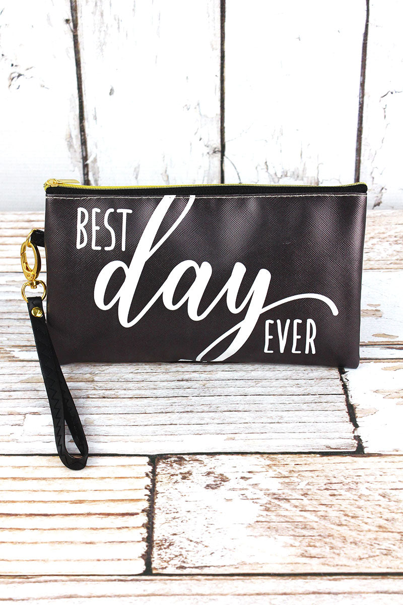 Best Day Ever Zippered Pouch