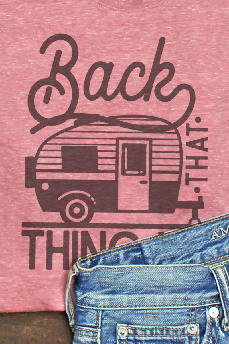 Back That Thing Up Camper Melange Jersey Tee
