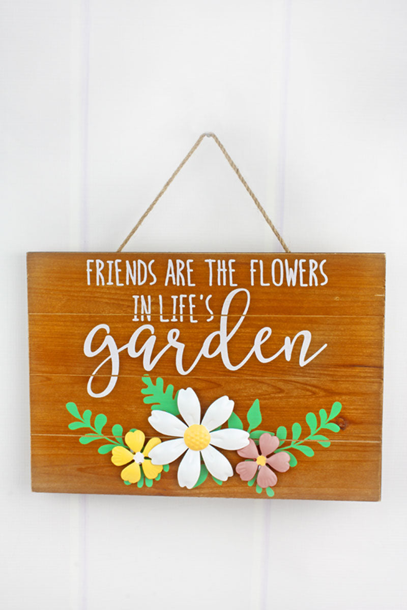 9.5 x 13.25 'Friends Are The Flowers' Tin Flower Wood Wall Sign