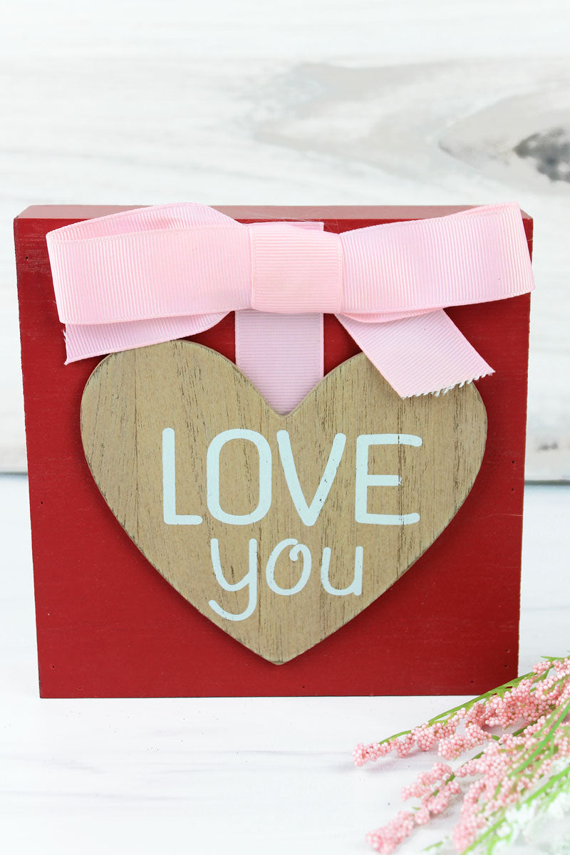 6 x 6 'Love You' Heart Bow Accented Wood Block Sign