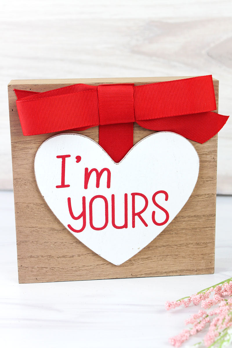 6 x 6 'I'm Yours' Heart Bow Accented Wood Block Sign