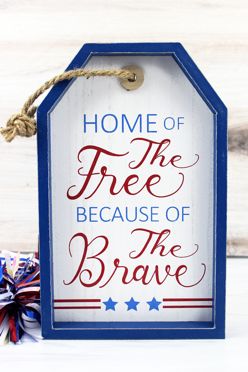9.5 x 6 'Home Of The Free' Wood Gift Tag Wall Sign