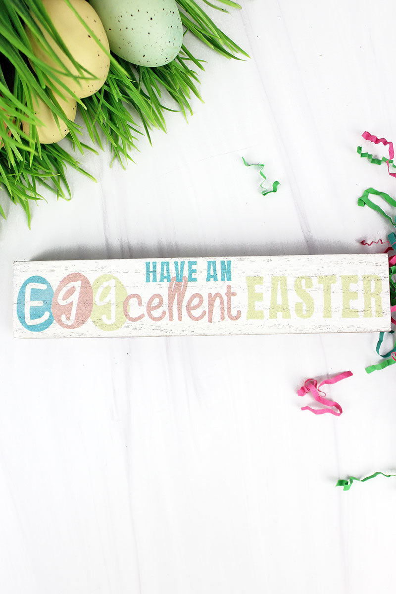 1.5 x 7.25 'Eggcellent Easter' Wood Tabletop Block