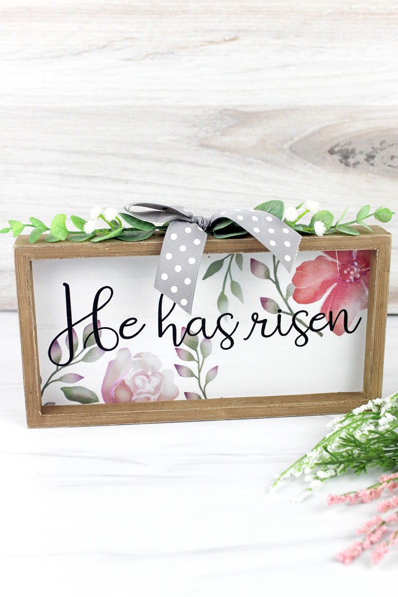 5 x 9.5 'He Has Risen' Floral Wood Framed Sign