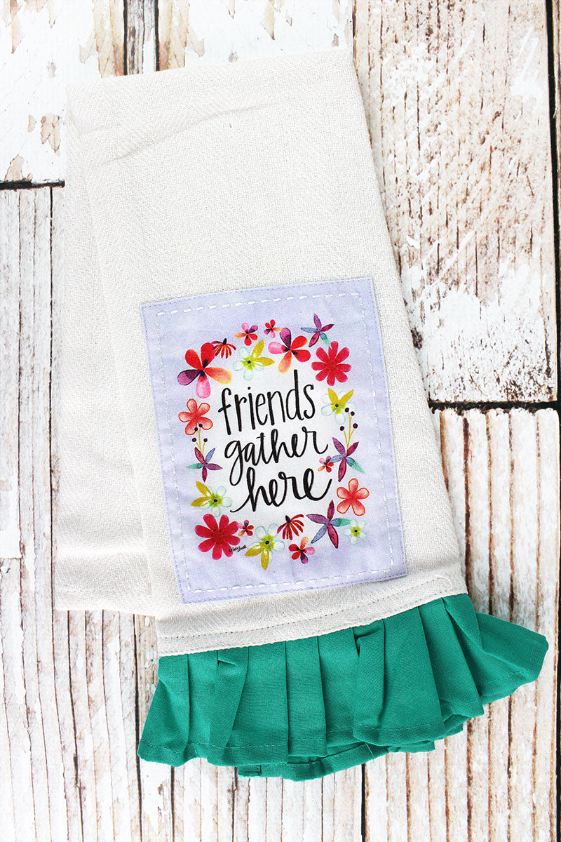 Friends Gather Here Tea Towel