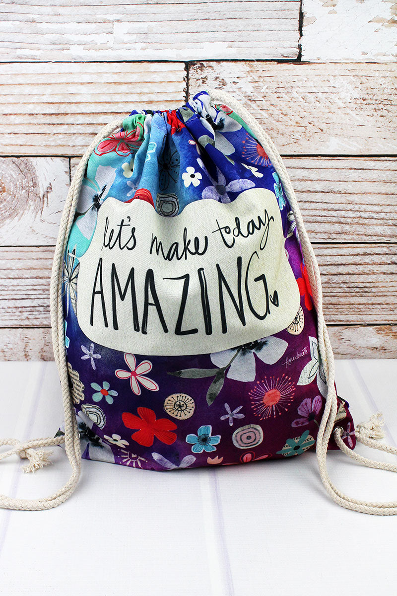 Make Today Amazing Around Drawstring Backpack