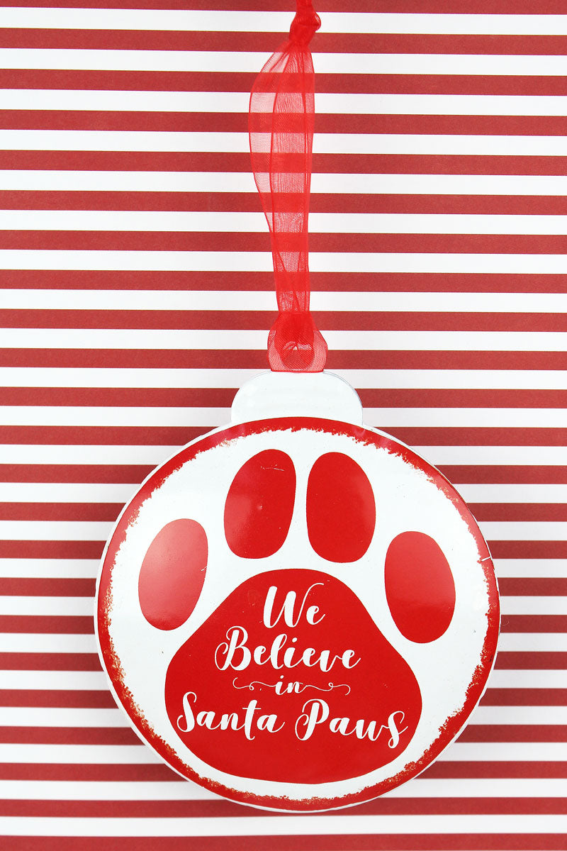 5 x 4.25 'We Believe In Santa Paws' Ornament