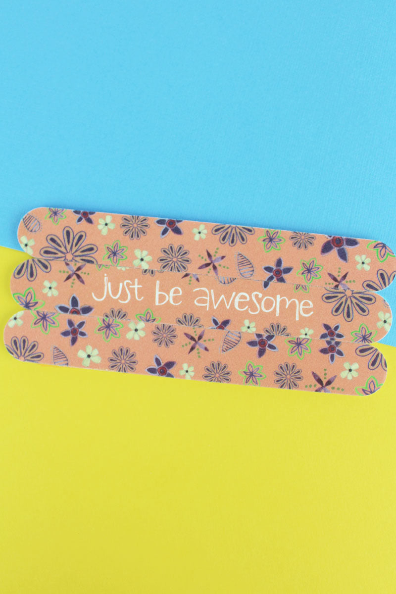 Set of 3 'Just Be Awesome' Emery Boards