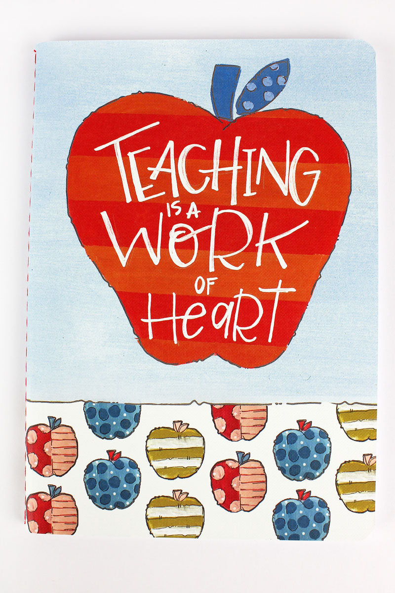 Teaching Is A Work Of Heart Softcover Journal