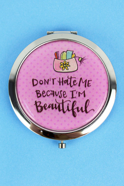 Don't Hate Me Simply Sassy Compact Mirror