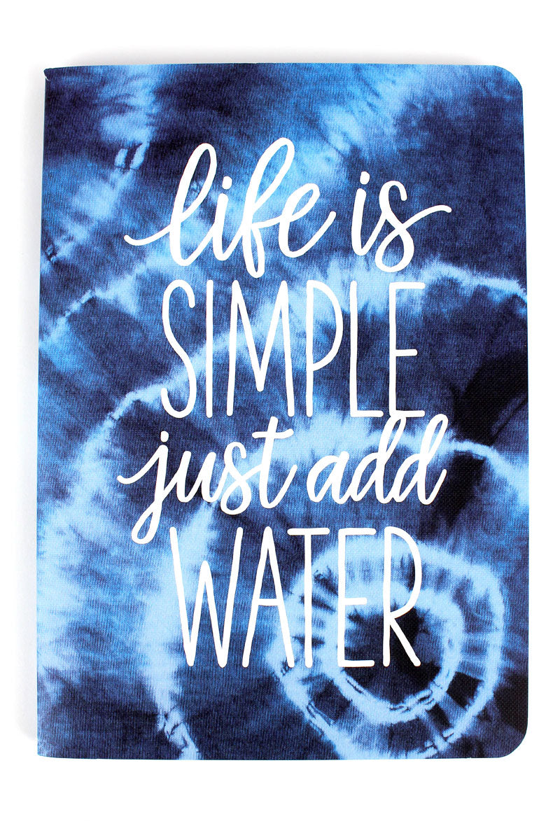 Life Is Simple Just Add Water Softcover Journal