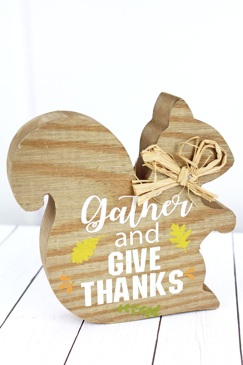 5 x 5 'Gather And Give Thanks' Wood Tabletop Squirrel
