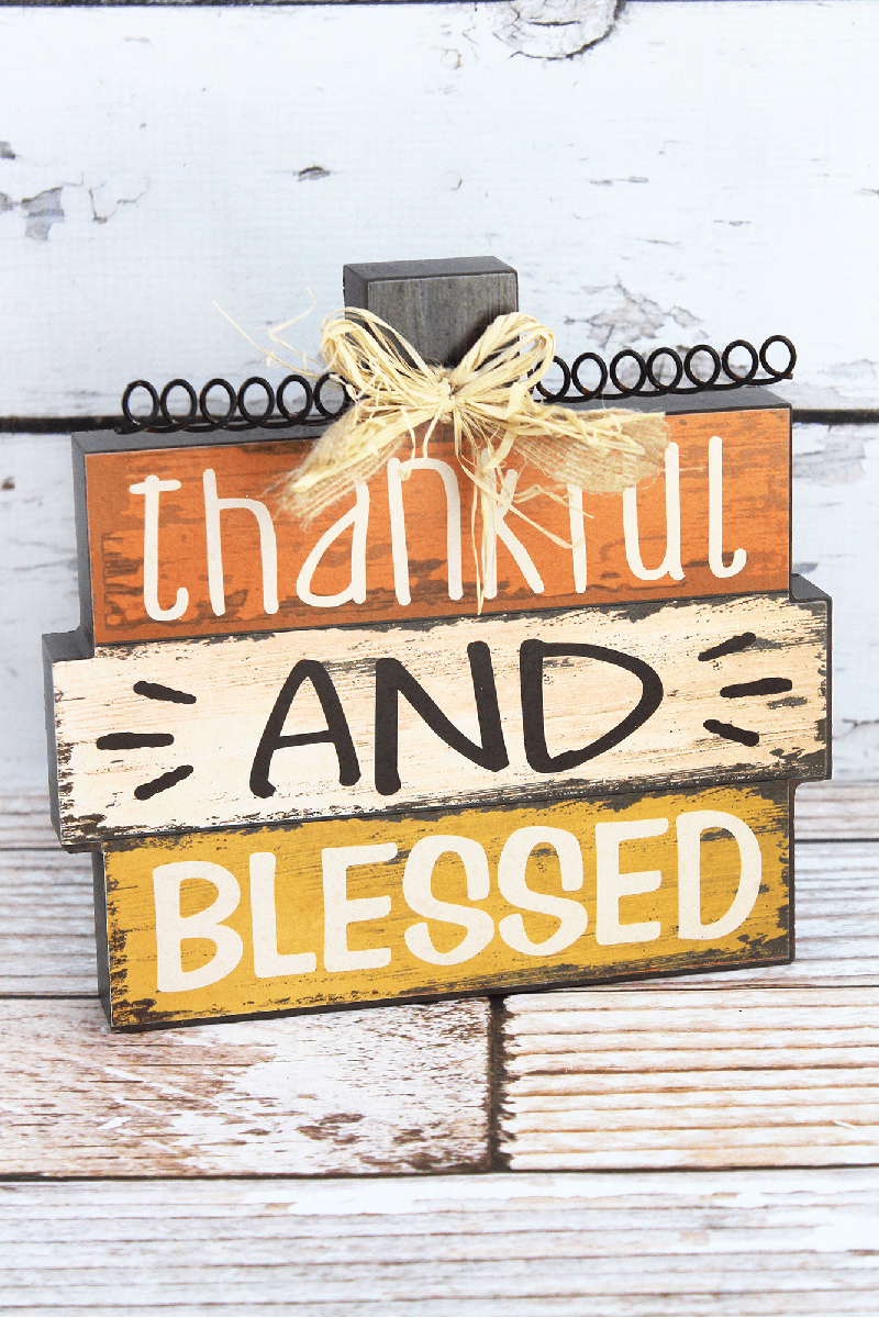 7.5 x 8 'Thankful And Blessed' Wood Tabletop Sign