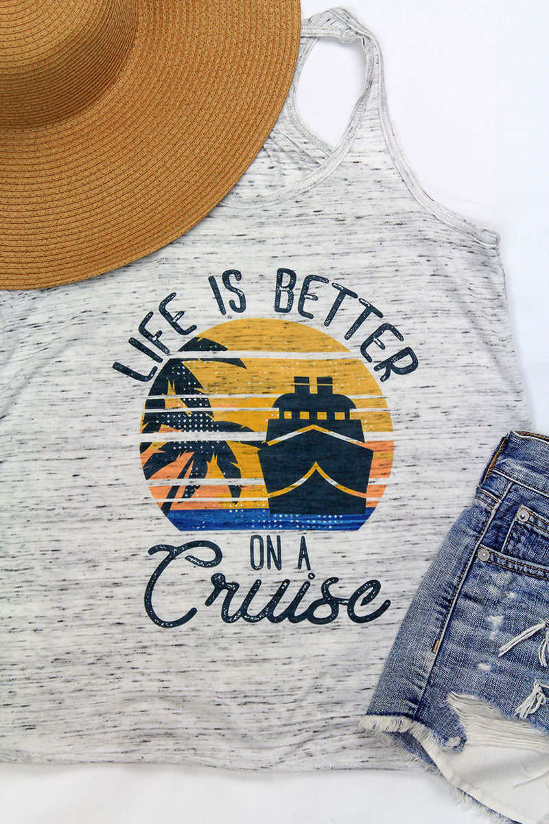 Life Is Better On A Cruise Flowy Racerback Tank