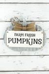 10 x 12 'Farm Fresh Pumpkins' Metal and Wood Pumpkin Wall Sign